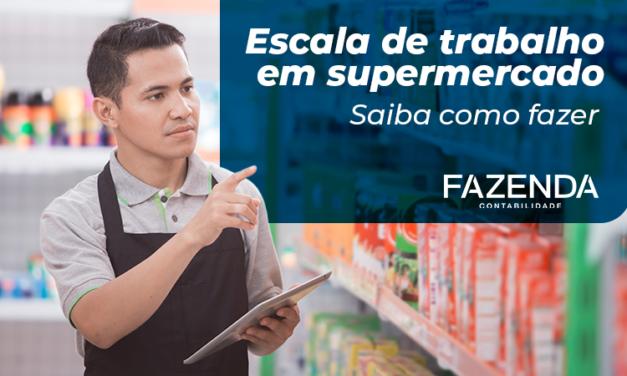Aprenda 7 dicas de como fazer escala de trabalho em supermercado
